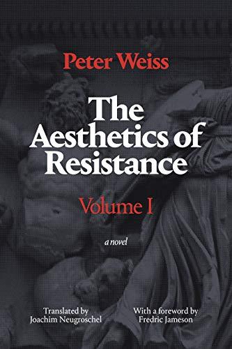 9780822335344: The Aesthetics of Resistance, Volume 1: A Novel