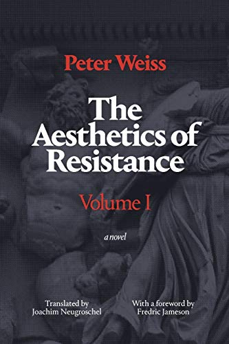 9780822335467: The Aesthetics of Resistance, Volume 1: A Novel