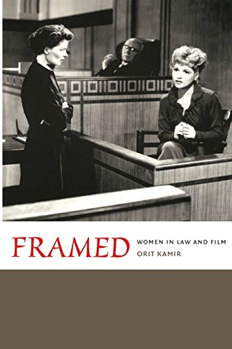 9780822336242: Framed: Women in Law and Film