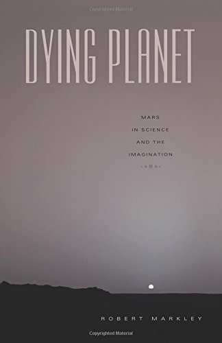 9780822336389: Dying Planet: Mars in Science and the Imagination
