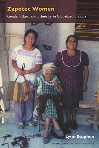 9780822336419: Zapotec Women: Gender, Class, and Ethnicity in Globalized Oaxaca