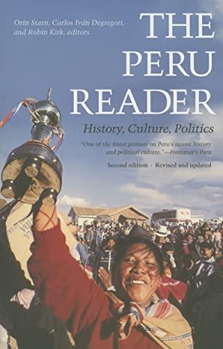 9780822336495: The Peru Reader: History, Culture, Politics (The Latin America Readers)