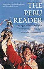 9780822336556: The Peru Reader: History, Culture, Politics (The Latin America Readers)