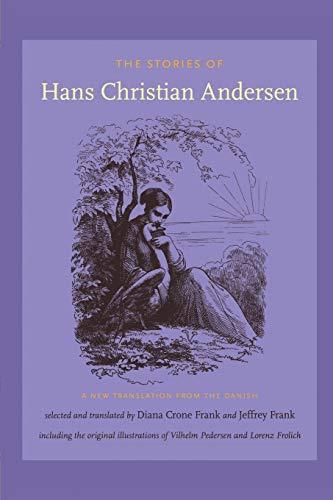 Stories of Hans Christian Andersen: A New: Andersen, Hans Christian/