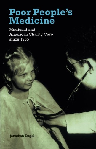 9780822336952: Poor People's Medicine: Medicaid and American Charity Care since 1965