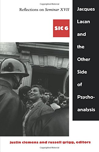 9780822337195: Jacques Lacan and the Other Side of Psychoanalysis: Reflections on Seminar XVII [Series: SIC 6]
