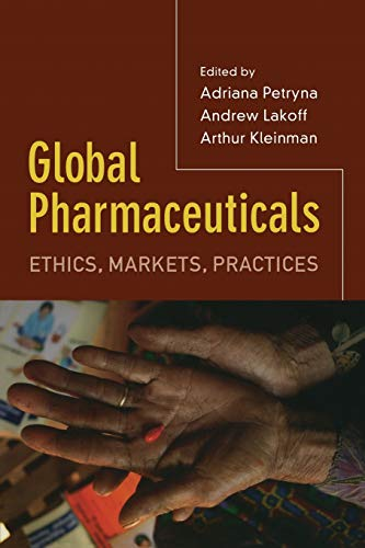 9780822337416: Global Pharmaceuticals: Ethics, Markets, Practices