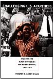 9780822337782: Challenging U.S. Apartheid: Atlanta and Black Struggles for Human Rights, 1960–1977
