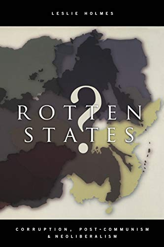 9780822337928: Rotten States?: Corruption, Post-Communism, and Neoliberalism