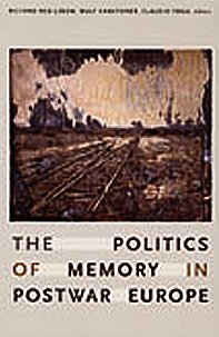 9780822338024: The Politics of Memory in Postwar Europe