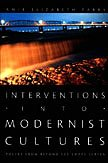 9780822338031: Interventions into Modernist Cultures: Poetry from Beyond the Empty Screen (Perverse Modernities: A Series Edited by Jack Halberstam and Lisa Lowe)