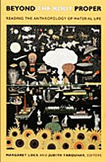9780822338307: Beyond the Body Proper: Reading the Anthropology of Material Life (Body, Commodity, Text)