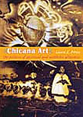 Chicana Art: The Politics of Spiritual and Aesthetic Altarities (Objects/Histories): P�rez, ...