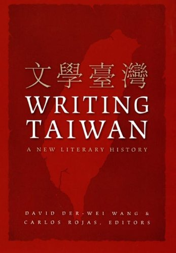9780822338673: Writing Taiwan: A New Literary History