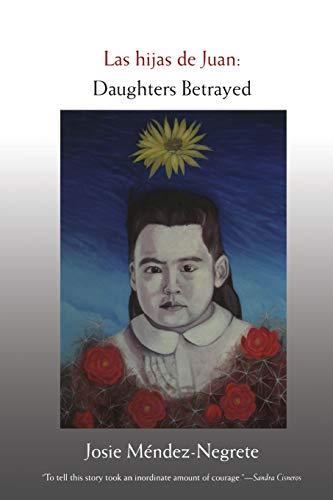 9780822338963: Las hijas de Juan: Daughters Betrayed (Latin America Otherwise) (English and Spanish Edition)
