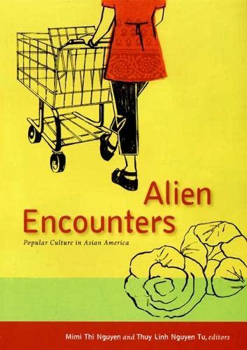 9780822339106: Alien Encounters: Popular Culture in Asian America