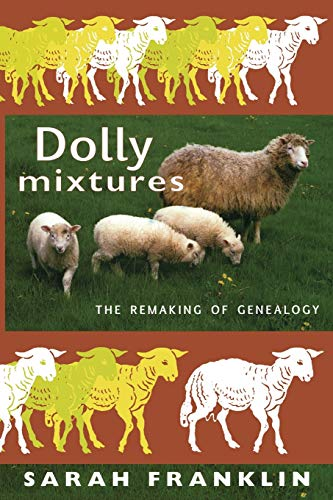 9780822339205: Dolly Mixtures: The Remaking of Genealogy (a John Hope Franklin Center Book)