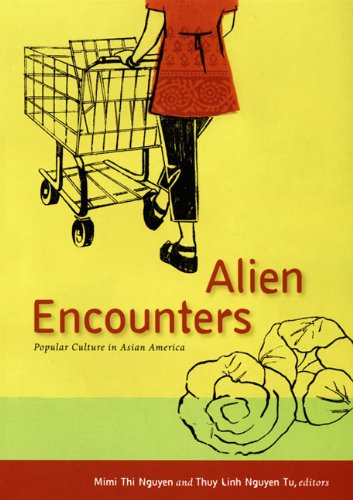 9780822339229: Alien Encounters: Popular Culture in Asian America