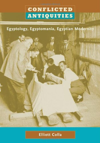 9780822339755: Conflicted Antiquities: Egyptology, Egyptomania, Egyptian Modernity
