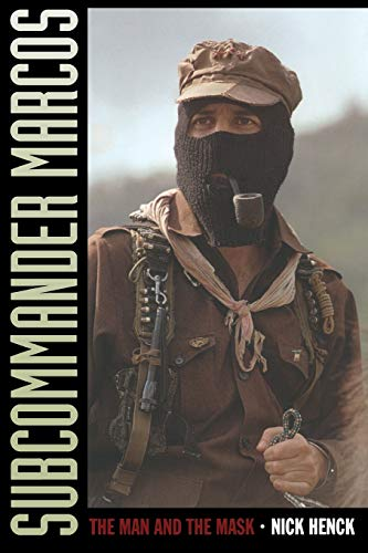 9780822339953: Subcommander Marcos: The Man and the Mask