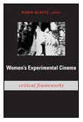 9780822340232: Women's Experimental Cinema: Critical Frameworks