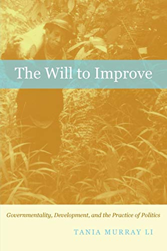 9780822340270: The Will to Improve: Governmentality, Development, and the Practice of Politics
