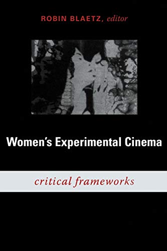 9780822340447: Women's Experimental Cinema: Critical Frameworks