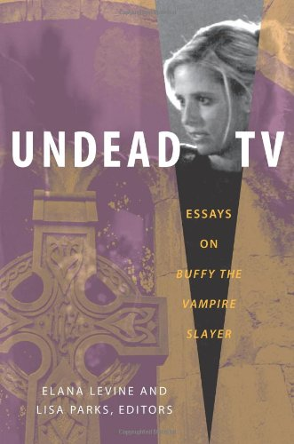 9780822340652: Undead TV: Essays on Buffy the Vampire Slayer