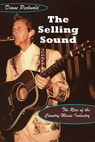 The Selling Sound: The Rise of the: Pecknold, Diane