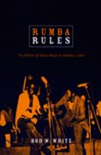 9780822340911: Rumba Rules: The Politics of Dance Music in Mobutu's Zaire