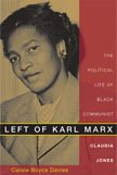 9780822340966: Left of Karl Marx: The Political Life of Black Communist Claudia Jones