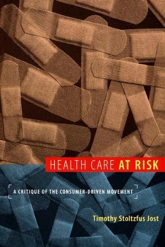 9780822341017: Health Care at Risk: A Critique of the Consumer-Driven Movement