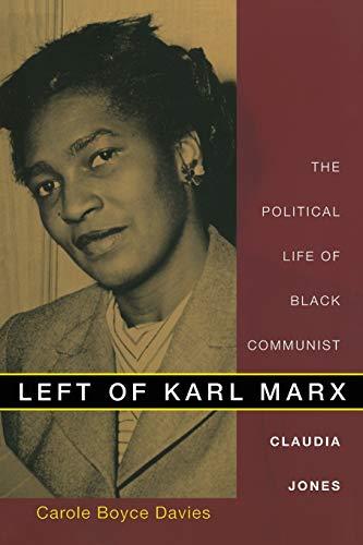 9780822341161: Left of Karl Marx: The Political Life of Black Communist Claudia Jones