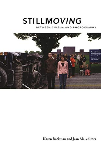 9780822341550: Still Moving: Between Cinema and Photography