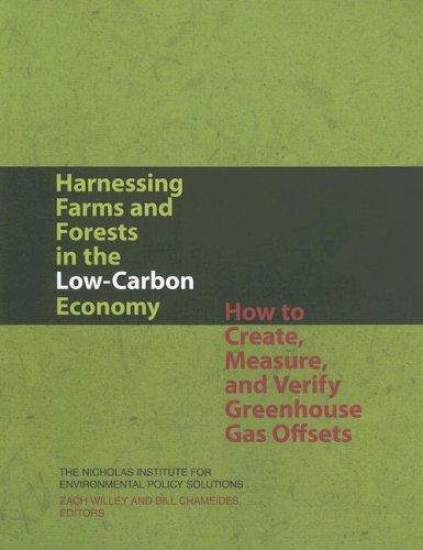 9780822341680: Harnessing Farms and Forests in the Low-Carbon Economy: How to Create, Measure, and Verify Greenhouse Gas Offsets