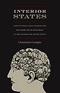 9780822342441: Interior States: Institutional Consciousness and the Inner Life of Democracy in the Antebellum United States (New Americanists)