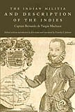 9780822342977: The Indian Militia and Description of the Indies (The Cultures and Practice of Violence)