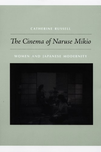 9780822343127: The Cinema of Naruse Mikio: Women and Japanese Modernity