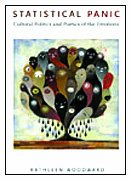 Statistical Panic: Cultural Politics and Poetics of the Emotions: Woodward, Kathleen