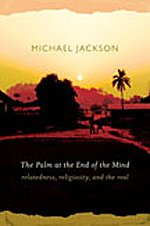9780822343592: The Palm at the End of the Mind: Relatedness, Religiosity, and the Real