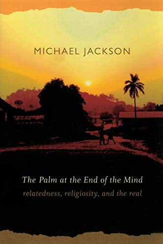 9780822343813: The Palm at the End of the Mind: Relatedness, Religiosity, and the Real
