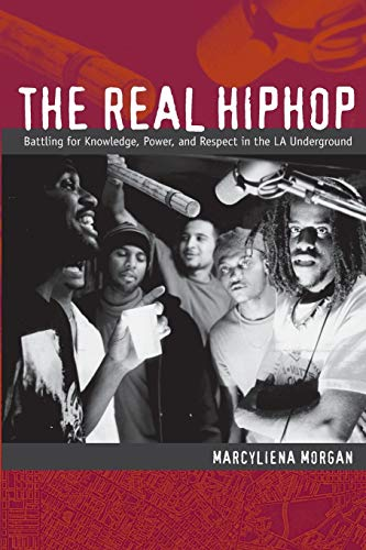 9780822343851: The Real Hiphop: Battling for Knowledge, Power, and Respect in the LA Underground