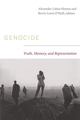 9780822344056: Genocide: Truth, Memory, and Representation (The Cultures and Practice of Violence)