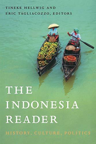 9780822344247: The Indonesia Reader: History, Culture, Politics