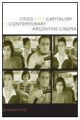 9780822344575: Crisis and Capitalism in Contemporary Argentine Cinema