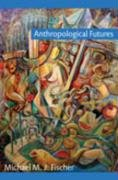 9780822344612: Anthropological Futures (Experimental Futures)
