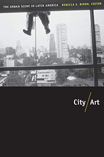 9780822344704: City/Art: The Urban Scene in Latin America