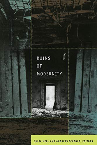 9780822344742: Ruins of Modernity (Politics, History, & Culture)