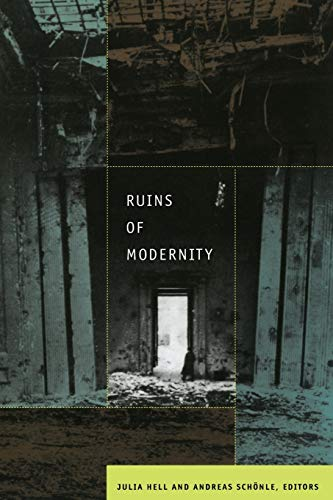 9780822344742: Ruins of Modernity (Politics, History, and Culture)