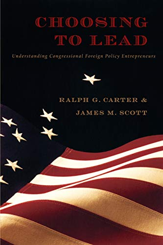 Choosing to Lead: Understanding Congressional Foreign Policy Entrepreneurs (New Slant: Religion, ...